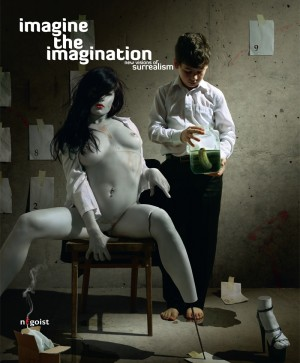 Imagine The Imagination - New Visions of Surrealism