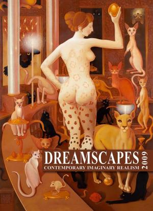 Dreamscapes 2009 - The Best of Imaginary Realism